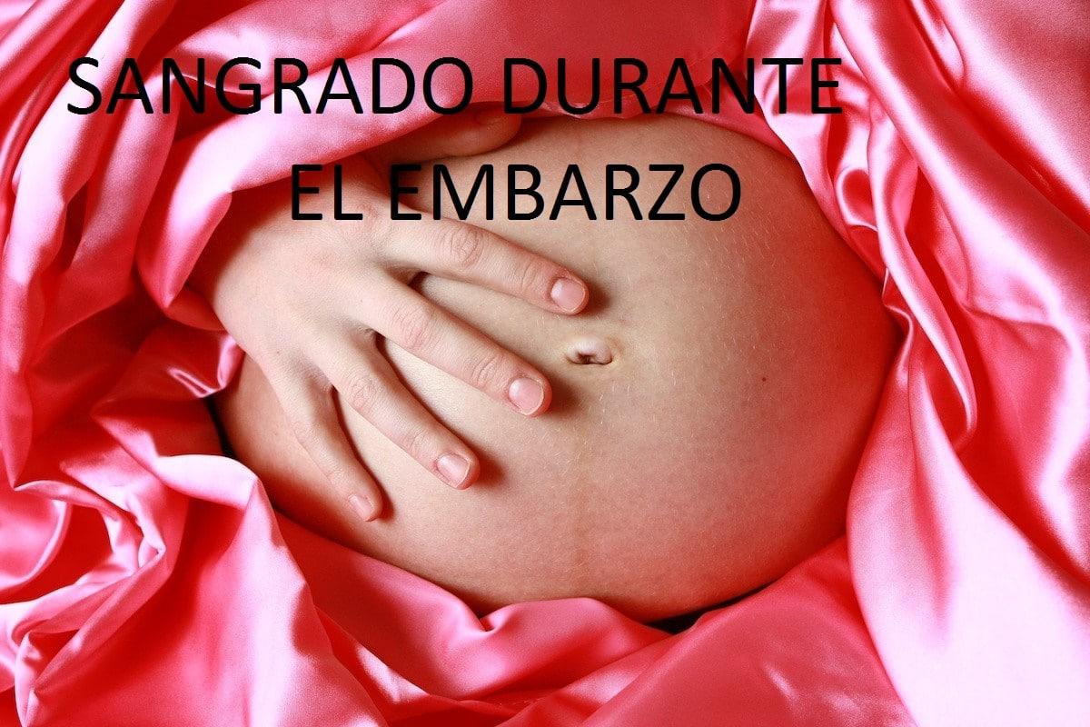 Sangrado Durante el Embarazo